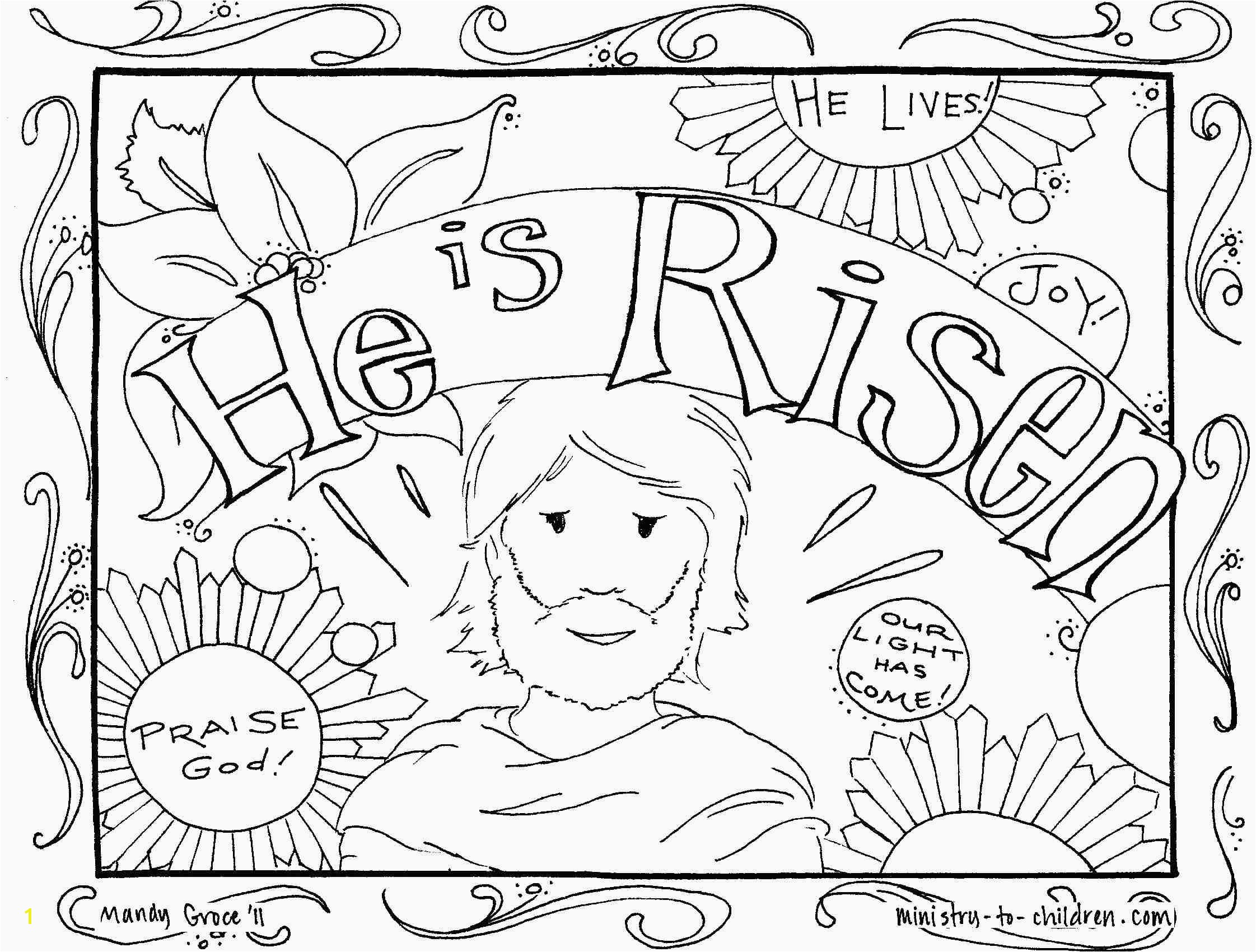 Jesus is Risen Coloring Page Whats In the Bible Adorable He
