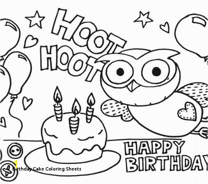 Coloring Page Of A Birthday Cake Birthday Cake Coloring Sheets