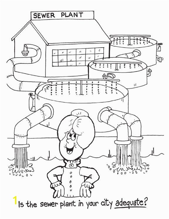 Environmental colouring pages Is the sewer plant in your city adequate