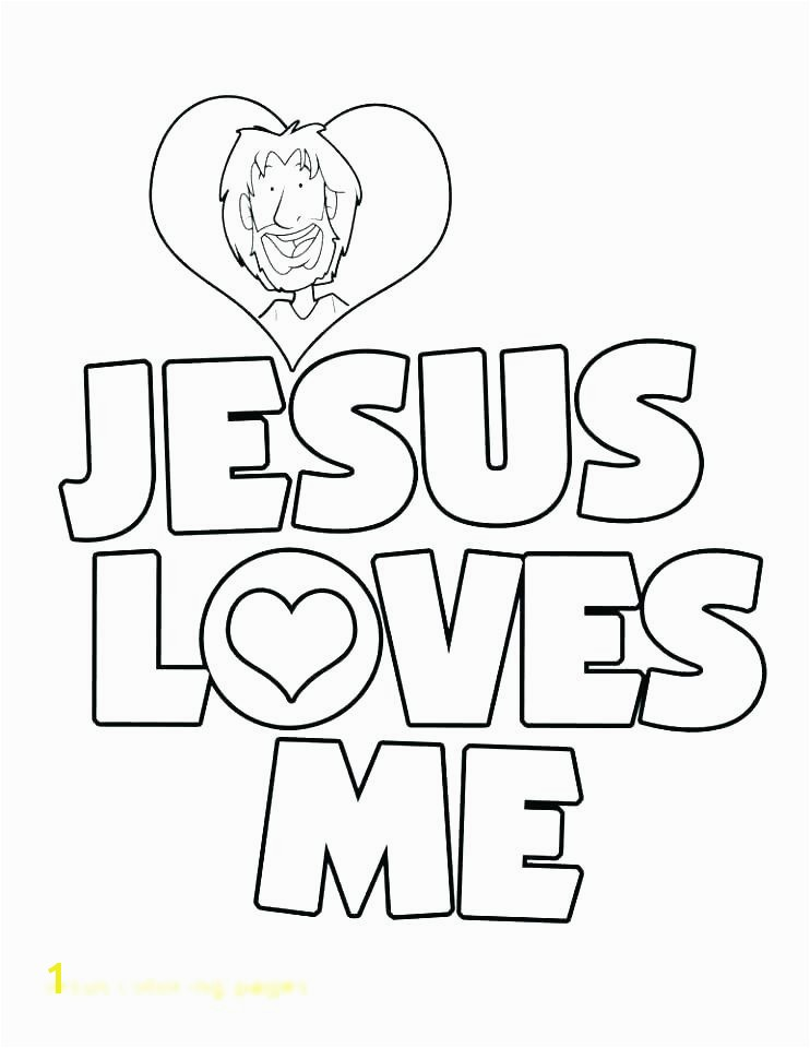 Jesus Loves Me Coloring Page Jesus Loves The Little Children Coloring Pages Loves The Little
