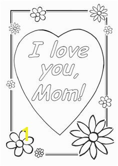 Cool Coloring Sheets Love You Mom Coloring Pages