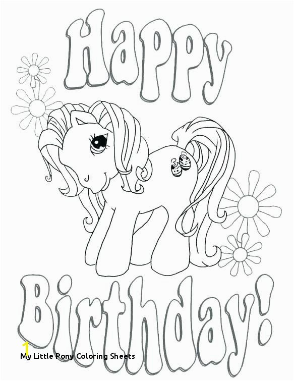My Little Pony Coloring Sheets Happy Birthday Color Page Printable Happy Birthday Coloring Pages