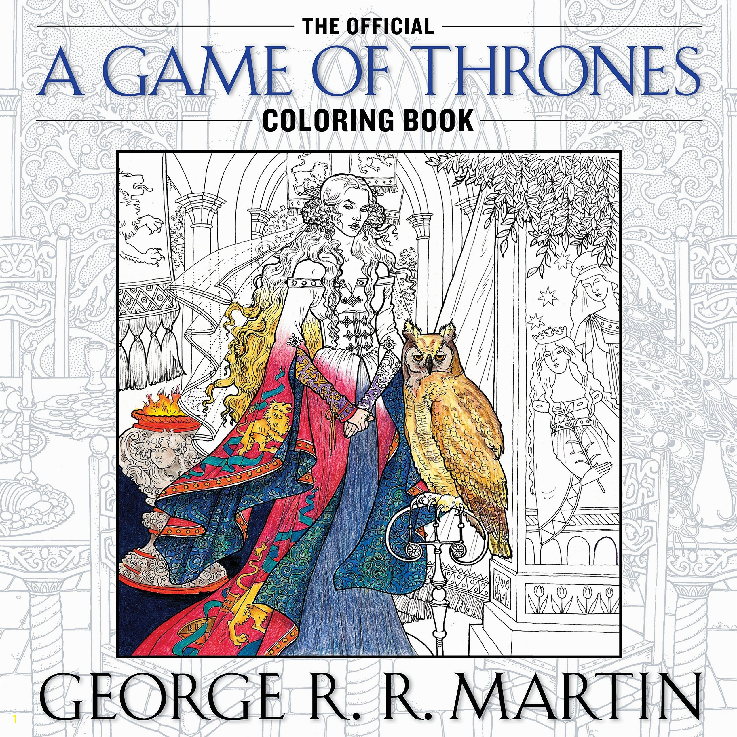 Amazon The ficial A Game of Thrones Coloring Book An Adult Coloring Book A Song of Ice and Fire George R R Martin Books