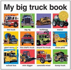 My Big Truck Book My Big Board Books by Roger Priddy