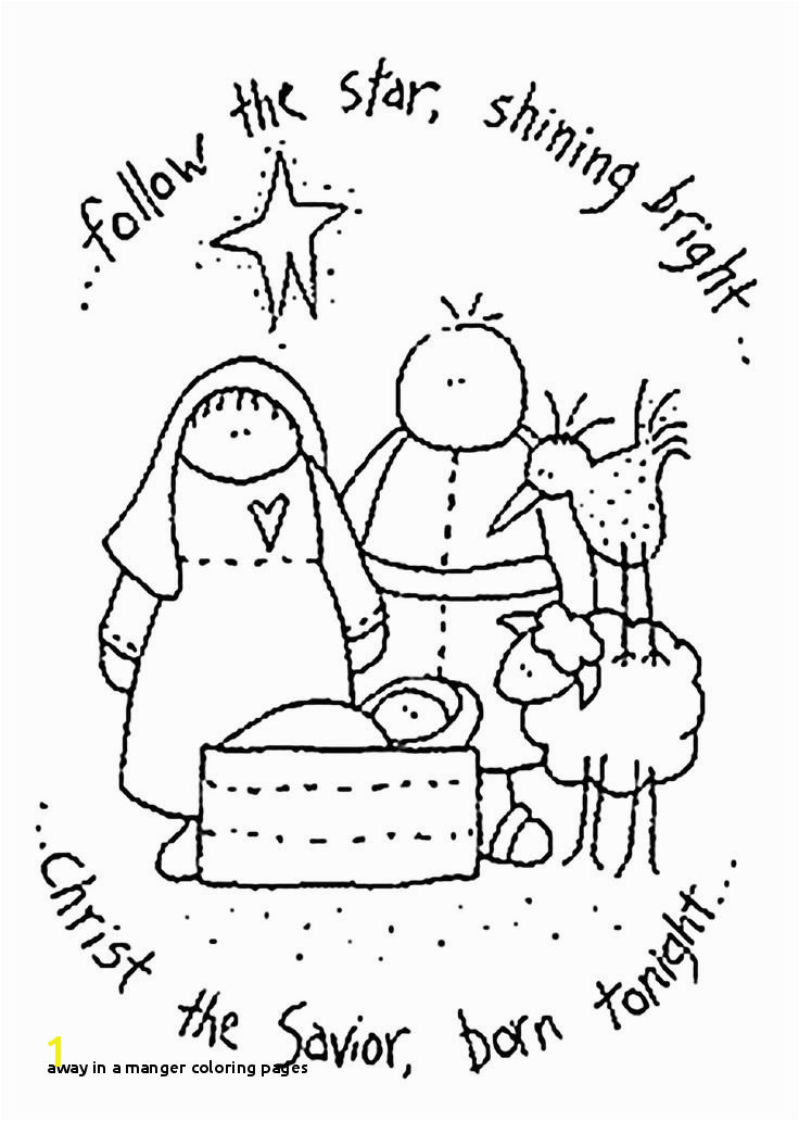 Away In A Manger Coloring Pages 461 Best Nativity Pinterest