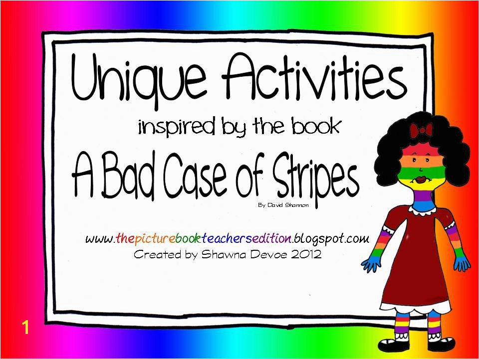 The Picture Book Teacher s Edition A Bad Case of Stripes by David Shannon Teaching Ideas