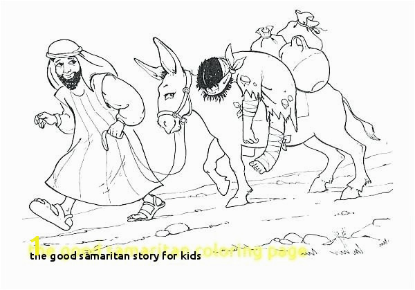 the Good Samaritan Story for Kids Good Samaritan Coloring Page Printable – Ownyourpaper