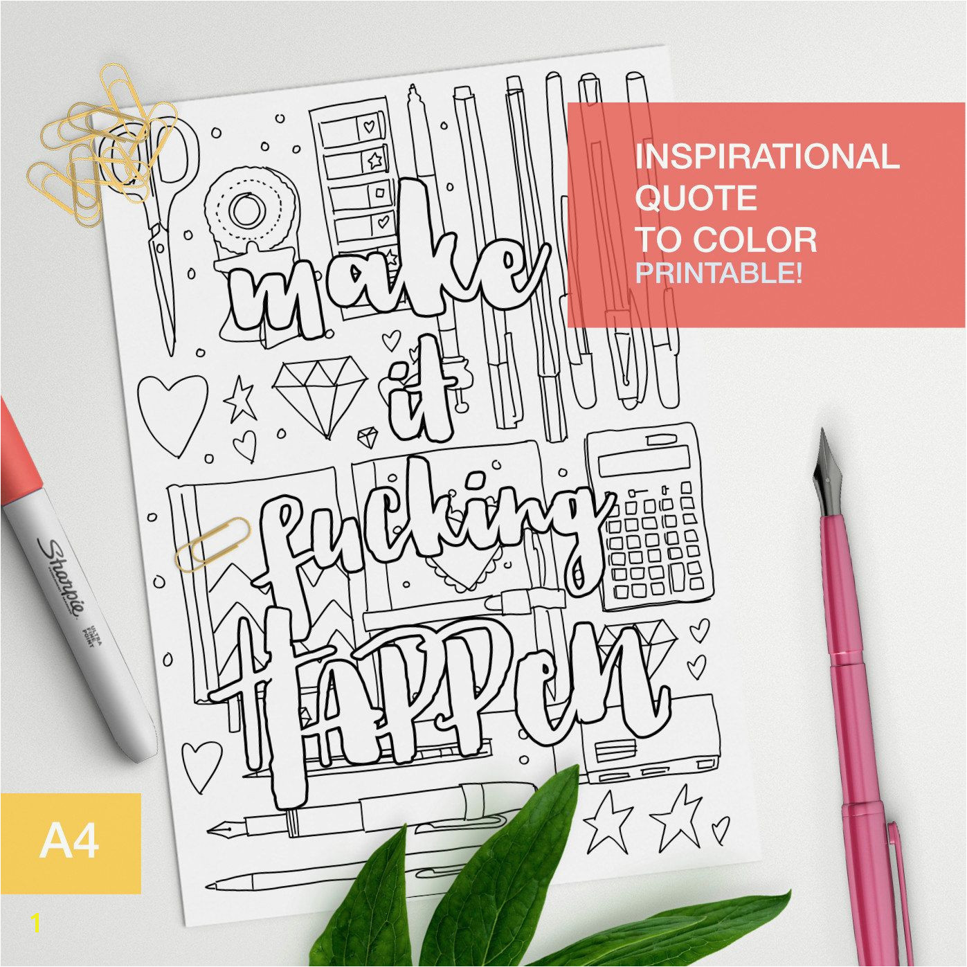 Adult color book affirmation quote Make it fucking happen Make your own inspirational art