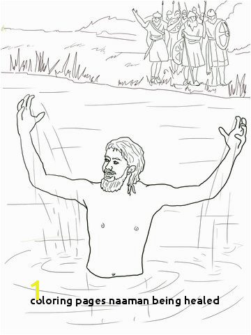 21 Coloring Pages Naaman Being Healed