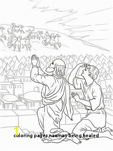 Coloring Pages Naaman Being Healed Elisha Fiery Army Coloring Page