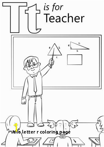 the Letter R Coloring Page the Letter T Coloring Pages Letter E Coloring Letter N Coloring