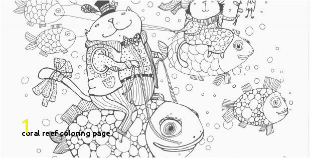 Coral Reef Coloring Page Coral Reef Coloring Page Cool Printable Coloring Pages Fresh Cool Od