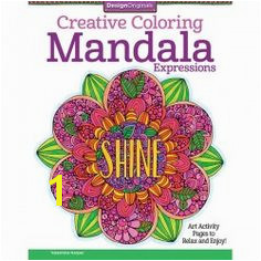 Creative Coloring Mandala Expressions Adult Coloring and Activity book Inside this gorgeous coloring book for grownups are 30 ready to color art activities