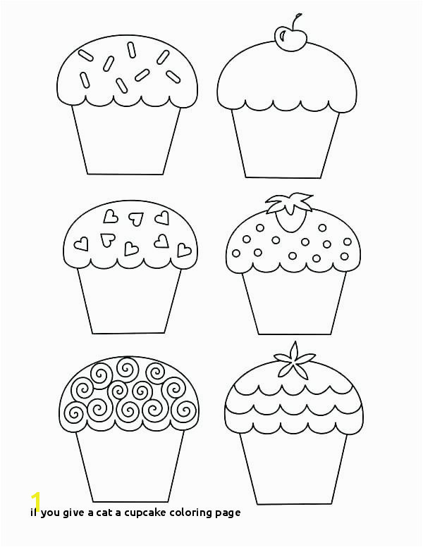 if You Give A Cat A Cupcake Coloring Page Coloring Page Cupcake Related Post Cupcake Coloring