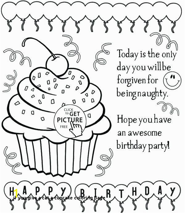if You Give A Cat A Cupcake Coloring Page Free Printable Birthday Cards to Color Happy Birthday Grandma