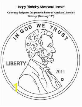 Color a penny in honor of Abe s birthday February 12th Feedback is greatly appreciated