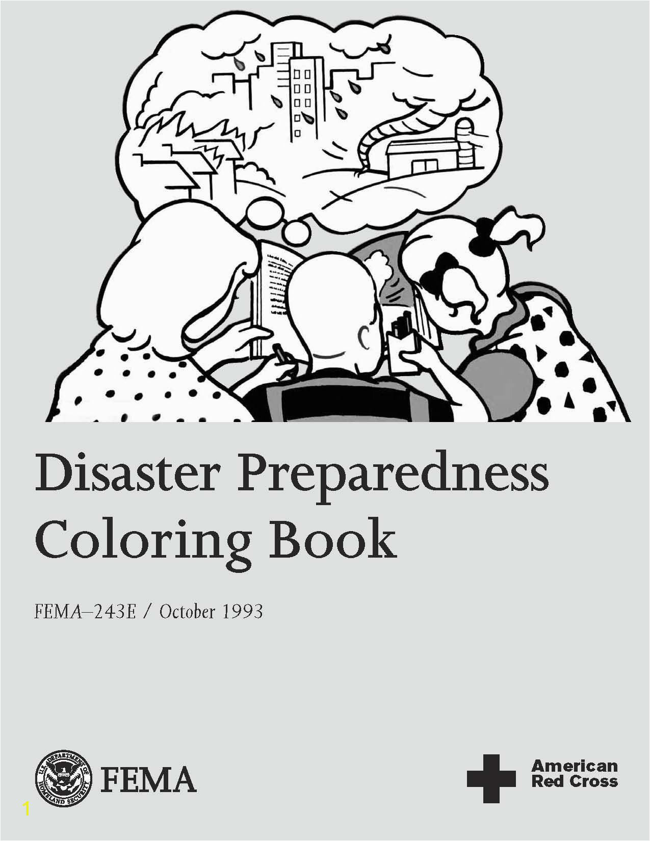 Disaster Preparedness Coloring Book FEMA 243E PDF 926 KB TXT 25 KB Available in Spanish PDF 612 KB TXT 25 KB For ages 3 10
