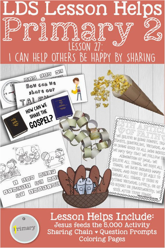 "LDS Primary 2 CTR Lesson 27 ""I Can Help Others Be Happy by Sharing"" Lesson packet includes Sharing Chain Coloring Pages Activity and more"