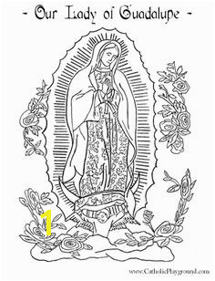 our lady of guadalupe coloring page free printable on catholic playground Catholic Kids