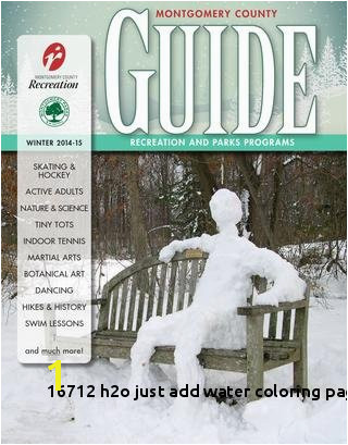 H2o Just Add Water Coloring Pages line Winter 2014 15 Guide by Montgomery County Recreation