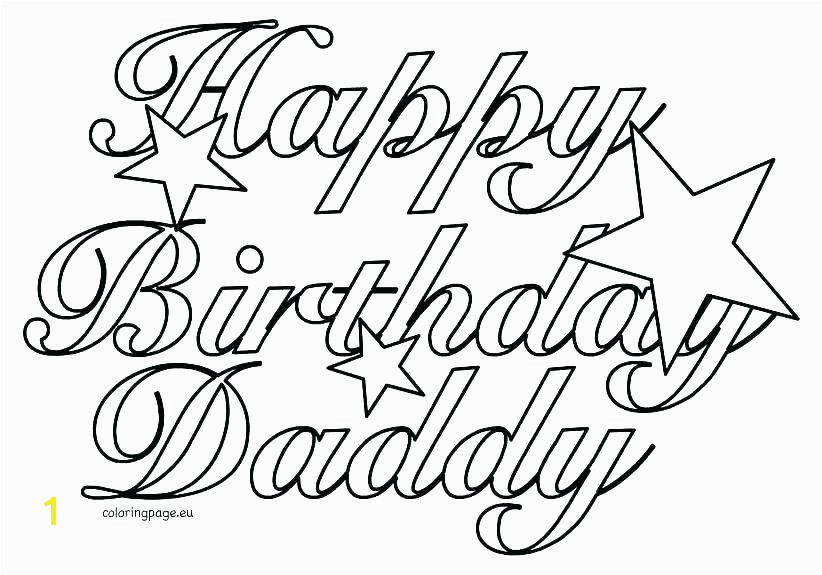 Happy Birthday Dad Coloring Pages Lovely Birthday Coloring Pages for Girls Printable Beautiful Coloring Pages