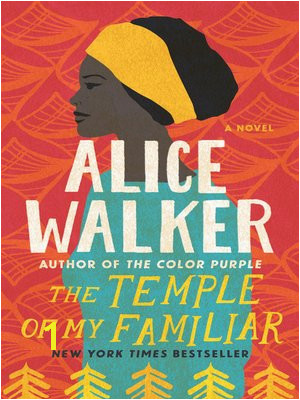 The Color Purple Collection Alice Walker 2012 cover image of The Temple of My Familiar