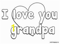 I Love You Grandpa Coloring Pages 20 Best Grandparent S Day Images