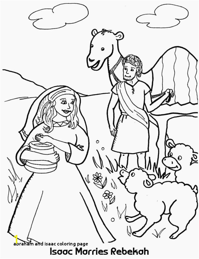 Inspirational isaac and Rebekah Coloring Pages Excellent Abraham and