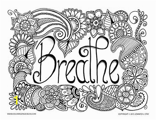 Breathe Adult Coloring Page with beautiful paisleys and flowers created by Jennifer Stay Visit Coloring Pages Bliss to see over 100 of Jennifer s designs