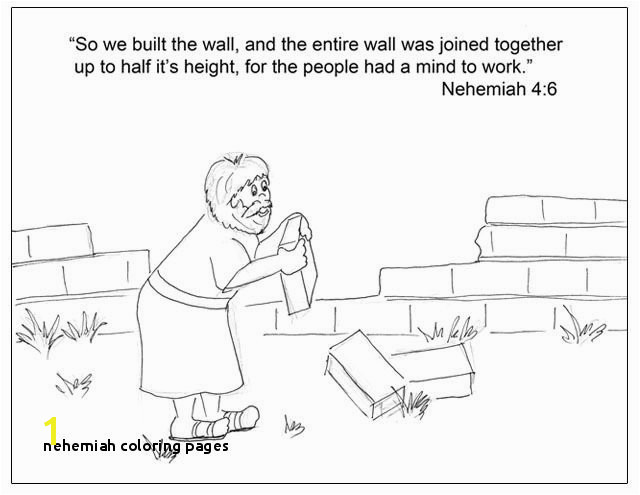Nehemiah Coloring Pages Nehemiah and the Wall Sunday School Lessons