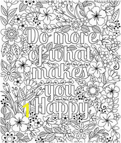 Do More of What Makes You Happy Coloring Page for Adults & Kids Flower Design Colouring Sheet Inspirational Artwork Digital Download