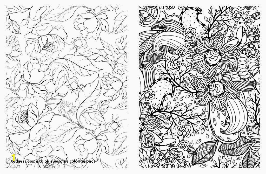 today is Going to Be Awesome Coloring Page Thanksgiving Coloring Pages Free Printable Unique Cool Od