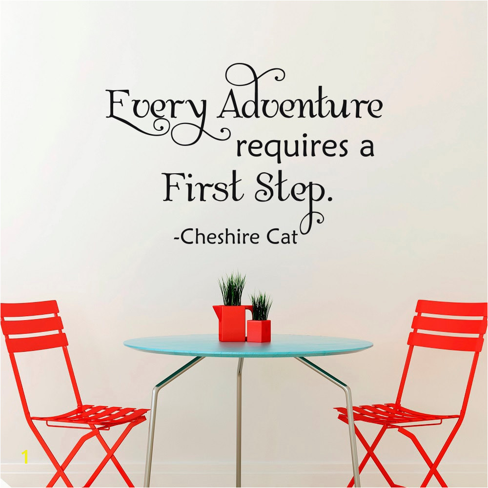 Alice In Wonderland Wall Decal Quotes Every Adventure Requires A First Step Vinyl Wall Stickers For Kids Room Cheshire CatSYY978