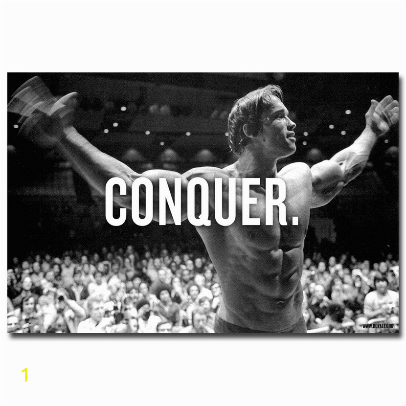 CONQUER Arnold Schwarzenegger Bodybuilding Motivational Quote Art Silk Poster Print 13x20 24x36inch Wall Picture for Living