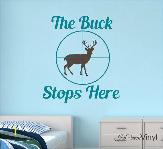 Deer Hunting Wall Decal The Buck Stops Here by IceCreamVinyl