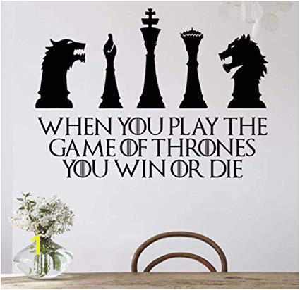 Game of Thrones Wall Decor When You Play The Game of Thrones You Win or