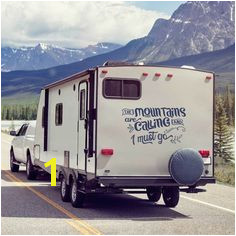 """The Mountains Are Calling And I Must Go"" RV Vinyl Decal makes your camper"