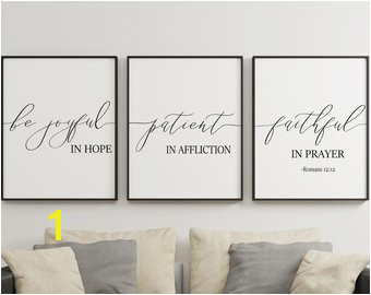 Be Joyful In Hope Patient In Affliction Faithful In Prayer Romans 12 12 Christian Wall Art Bible Verses Set 3 Prints Digital Download
