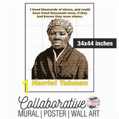 Harriet Tubman Wall Mural 9 Best Collaborative Murals Posters