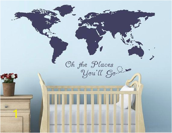 Oh the Places You Ll Go Wall Mural Oh the Places You Will Go World Map Quote Nursery Room by
