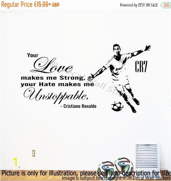 """Play Ball Wall Mural Off Cristiano Ronaldo Quote """"your Love Makes Me Strong"""" Wall Sticker Real Madrid Fc Footballer Mural Celebrity Cr7 Decal D4"""