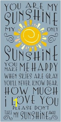 You are My Sunshine Wall Mural You are My Sunshine My Only Sunshine 11 5 X 24 Stencil