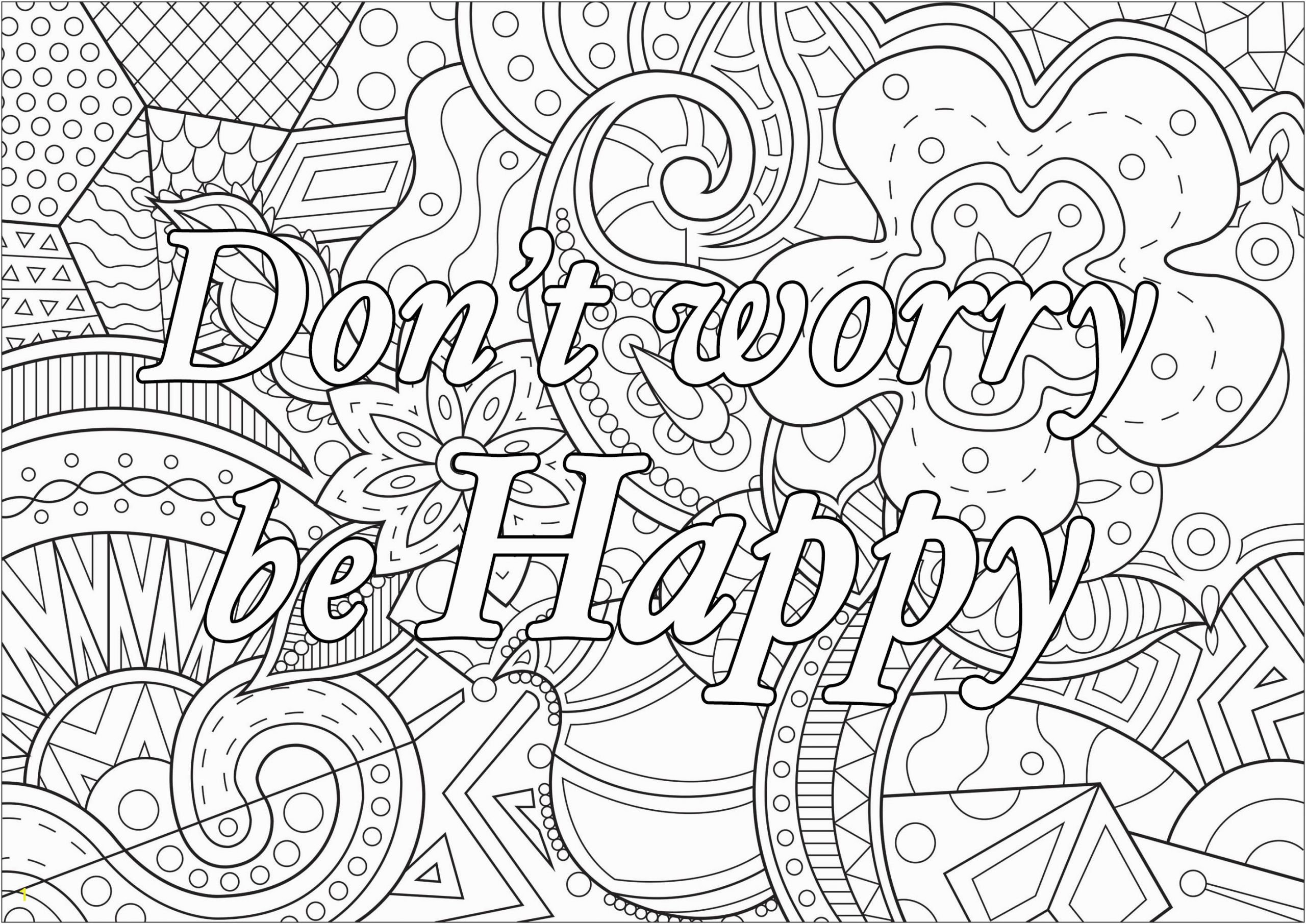 Free Printable Coloring Pages for Adults Inspirational Quotes Don T Worry Be Happy Positive & Inspiring Quotes Adult