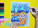 Air Pollution Coloring Pages How to Draw and Color Air Pollution