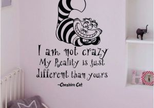 Alice In Wonderland Wall Murals Alice In Wonderland Wall Decals Quotes Cheshire Cat I Am Not Crazy