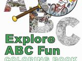 Alphabet Coloring Book and Posters Explore Abc Fun Coloring Book An assembled Alphabet