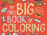 Alphabet Coloring Book and Posters My First Big Book Of Coloring Little Bee Books