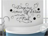 Bathroom Wall Murals Stickers Bathroom Wall Sticker Quote Deep Bath Glass Wine with Bubbles Wall Art