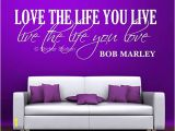 Bob Marley Wall Mural Bob Marley Quote Love the Life You Live Wall Art Mural Decal
