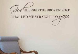 Christian themed Wall Murals God Blessed the Broken Road Decal Vinyl Wall Decal Quote Christian